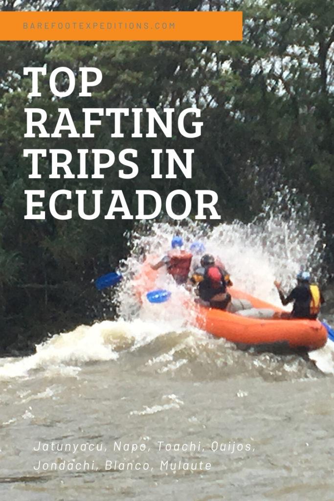 barefoot rafting ecuador